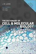 The Dictionary Of Cell And Molecular Biology By John M. Lackie 9780123849311