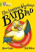 The Amazing Adventures Of Batbird Band 11/lime By Jane Clarke 9780007186372