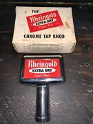 Vintage 50andrsquos Chrome Rheingold Extra Dry Lager Beer Tap Handle Knob New Old Stock