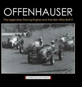 Offenhauser The Legendary Racing Engine And The Men Who Built It Book Hc