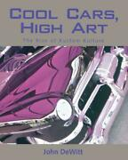 Cool Cars, High Art The Rise Of Kustom Kulture Book Hot Rods Brand New