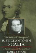 The Political Thought Of Justice Antonin Scalia A Hamiltonian On The...