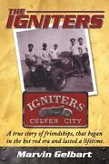 The Igniters Of Culver City Book A Hot Rod Club In The Late 40sbrand New Scta