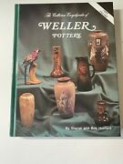 The Collectors Encyclopedia Of Weller Pottery Sharon Bob Huxford Hb Book 1999