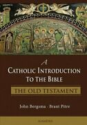 A Catholic Introduction To The Bible The Old Testament 9781586177225 | Brand New
