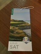 Ryder Cup 2021 Ticket - Saturday Sept 25th. Fast Overnight Shipping