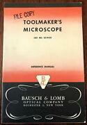 Bausch And Lomb Toolmakerand039s Microscope Reference Manual C. 1933 Illustrated Book