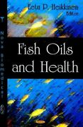 Fish Oils And Health 2008 Hardcover