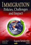 Immigration Policies, Challenges And Impact By Eugene Tartakovsky 2013,...