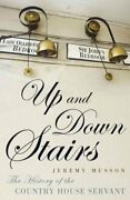Up And Down Stairs The History Of The Country House Servant 9780719597305