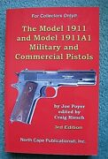 The Model 1911 And Model 1911a1 Military And Commercial Pistols 3rd Edition