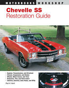 Chevelle Ss Restoration Guide, 1964-1972 240 Pgs Brand New