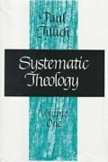 Systematic Theology By Paul Johannes Tillich 1973, Trade Paperback