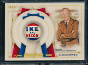 2020 Topps Allen And Ginter Dwight Eisenhower Ike Presidential Campaign Pin 15/25