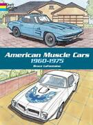 American Muscle Cars 1960-1975 Adult Coloring Book Fordchevyamcmoparnew