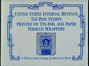 Us Tax-paid Revenue Stamps Printed On Tin-foil And Paper Tobacco Wrappers