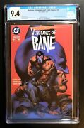 Batman Vengeance Of Bane 1 Cgc 9.4 - White Pages 1st Appearance Of Bane