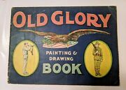 Rare Antique Ww1 Old Glory Painting And Drawing Book Saalfield Publishing Co. Ak