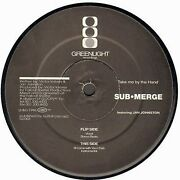 Sub-merge - Prendre Me By The Hand Feat. Jan Johnston - Greenlight
