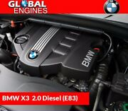 Bmw X3 Diesel Engine 2.0 E83 20 4d 4 Fits 04 To 07 Supply And Fit