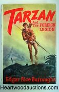 Tarzan And The Foreign Legion By Edgar Rice Burroughs Signed First- High Grade