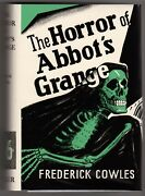 The Horror Of Abbotand039s Grange By Frederick Ignatius Cowles 1st Fax