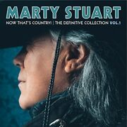 Marty Stuart - Now Thatand039s Country The Definitive Collection Vol 1 [new Cd] Uk -