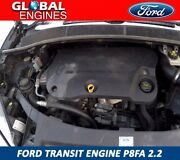 Ford Transit Engine 2006-2010 P8fa 2.2 Duratorq Supply And Fitting
