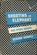 George Orwell Shooting An Elephant And Other Essays 1950 Hc 1st Ed Good Cond