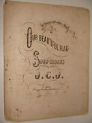 Us Civil War 1862 Our Beautiful Flag Bonnie Red White And Blue Union Song Sheet