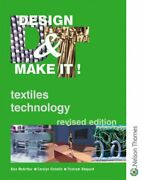 Design And Make It - Textiles Technology Revised Edition,alex Mcarthur, Carolyn