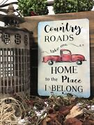 Country Roads Sign - 8x12 Metal Sign - Red Pickup - Farmhouse Sign