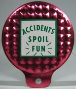 Old Accidents Spoil Fun License Plate Topper Sign Motorcyle Bike Auto Reflective