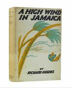 Richard Hughes Andndash A High Wind In Jamaica Andndash Signed First Edition 1929 Andndash 1st Book