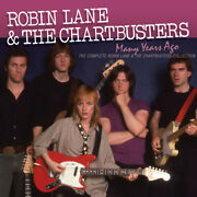 Robin Lane And The Cha - Many Years Ago The Complete Robin Lane And The Chartbuster