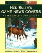 Ned Smith's Game News Covers The Complete Collection