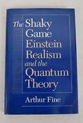 The Shaky Game Einstein, Realism, And The Quantum Theory Science