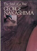 George Nakashima / The Soul Of A Tree A Woodworkerand039s Reflections Signed 1st 1981