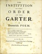 Gilbert West / Institution Of The Order Of The Garter A Dramatic Poem 1st 1742
