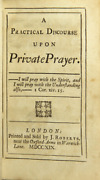 John Fisher / A Practical Discourse Upon Private Prayer 1st Ed 1719 Theology