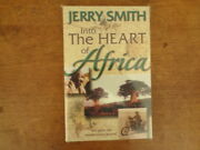 Jerry Smith Into The Heart Of Africa Soft Cover