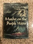Murder On The Purple Water By Frances Crane. First Edition Hardcover.
