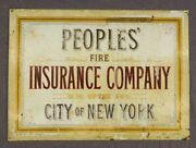 Early 1900's Peoples' Fire Insurance Co. Of The City Of New York, Tin/metal Sign
