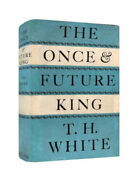T.h. White – The Once And Future King – First Uk Edition 1958 - 1st Book