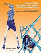 The Ultimate Fashion Study Guide - The Design Process How To Generate...