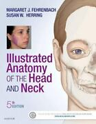 . Net Developers Illustrated Anatomy Of The Head And Neck By Susan W. Herring Andhellip