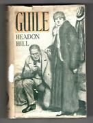 Guile By Headon Hill First Edition File Copy