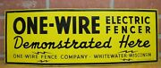 1937 One-wire Electric Fencer Sign Demonstrated Here Whitewater Wisconsin