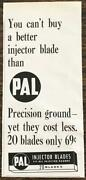 1958 Pal Injector Blades Print Ad Fit All Injector Razors