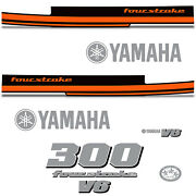 Yamaha 300 Four Stroke Die Cut Decals Outboard Engine Graphic Motor 300hp Orange